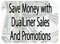 Save money with DualLiner Sales and Promotions